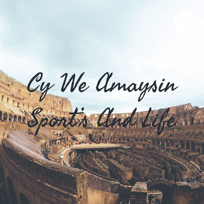 Cy We Amaysin Sport's And Life