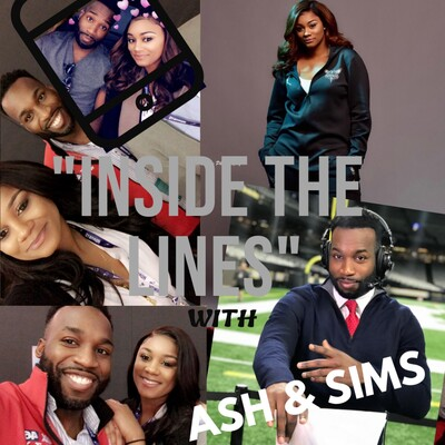 Inside The Lines w/ Ash & Sims