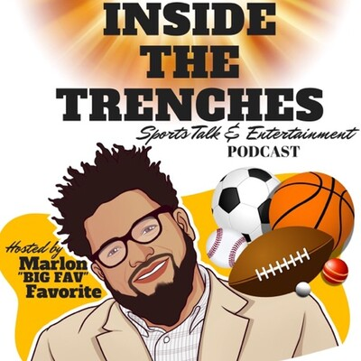 Inside The Trenches Episode 222 Special Guests: Emmy Award Winning Host, NFL Total Access, Win Quik Amber Theoharis