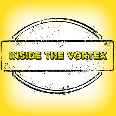 Inside the Vortex