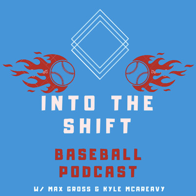 Into The Shift Baseball Podcast