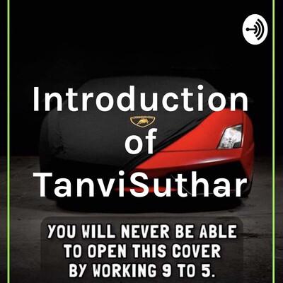 Introduction of TanviSuthar