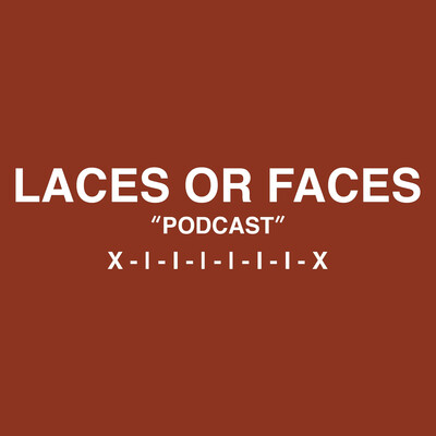Laces Or Faces