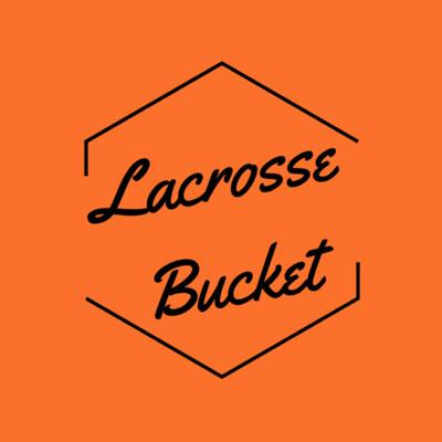 Lacrosse Bucket Podcast