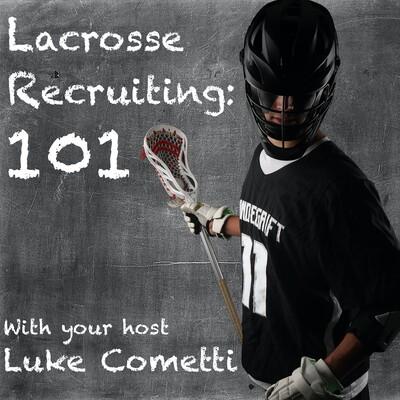 Lacrosse Recruiting 101