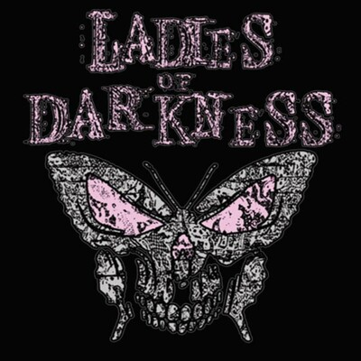 Ladies of Darkness