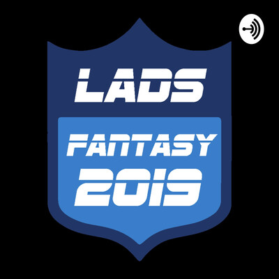 Lads NFL Fantasy Football Podcast