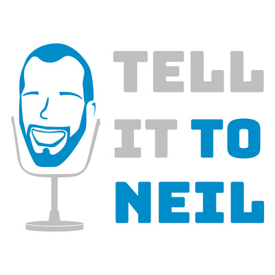 Tell It To Neil