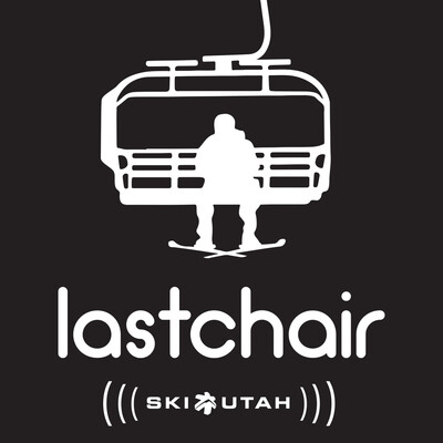 Last Chair: The Ski Utah Podcast