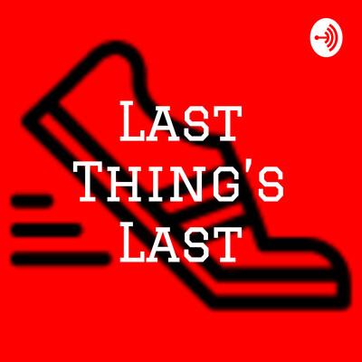 Last Thing's Last
