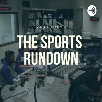 """KQAL Presents """"The Sports Rundown"""""""