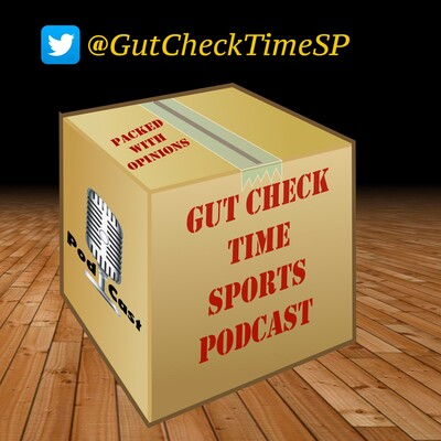Gut Check Time Sports Podcast