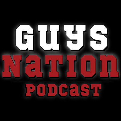 Guys Nation Podcast