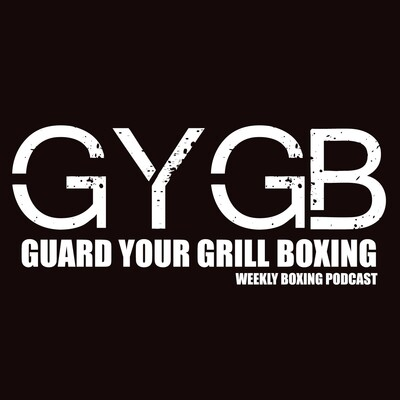 GYGB Boxing Podcast