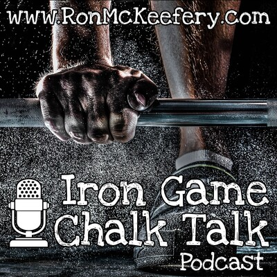 Iron Game Chalk Talk with Ron McKeefery