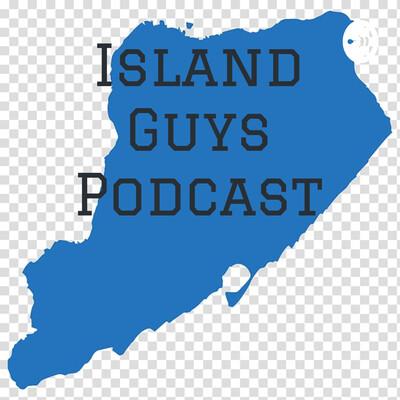 Island Guys Podcast