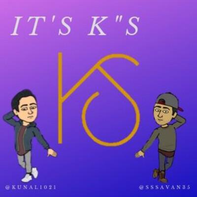 "IT'S K""S Podcast"