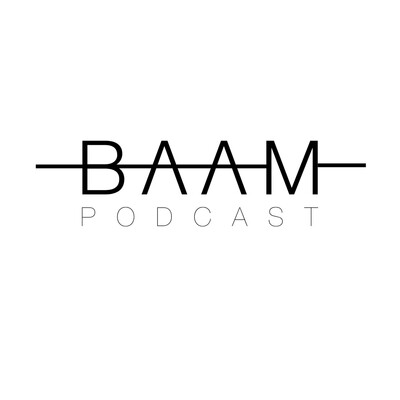BAAM Podcast