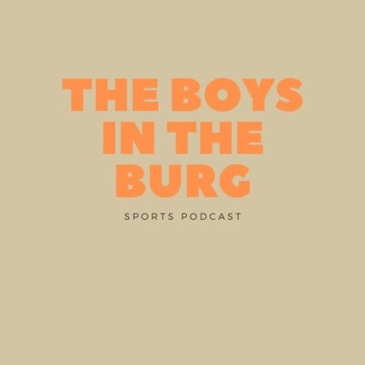 Boys in The Burg's Podcast