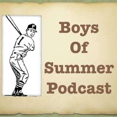 Boys of Summer Podcast