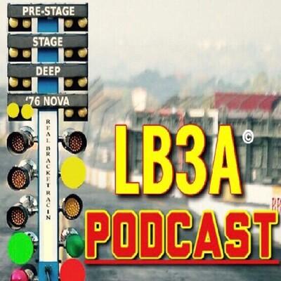 Bracket Racing Meme's LB3A Podcast