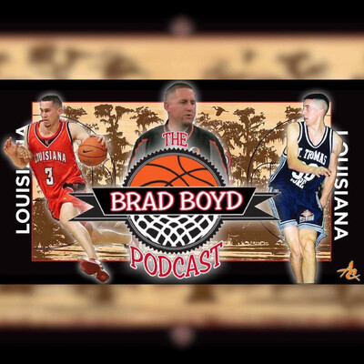 Brad Boyd Podcast with host Kyle Carrigee