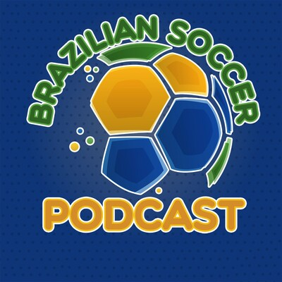 Brazilian Soccer Podcast