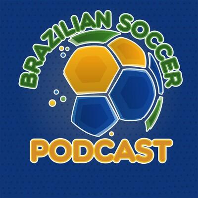 Brazilian Soccer Podcast