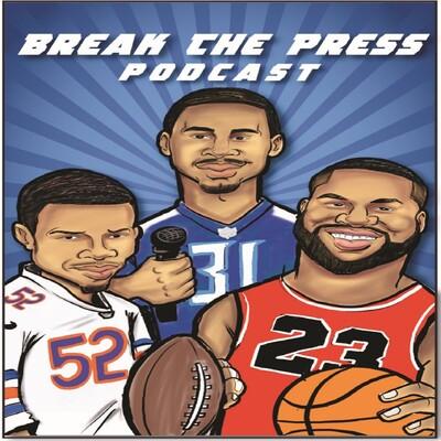 Break The Press Podcast