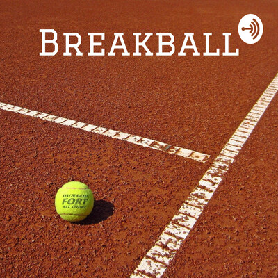 Breakball - Dein Tennis Podcast