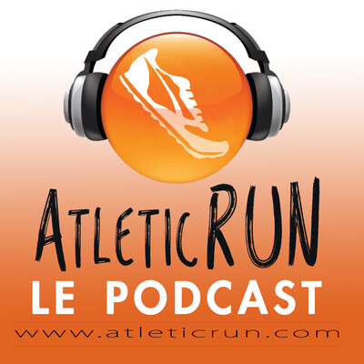 Le Podcast d'AtleticRUN