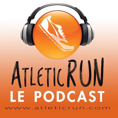 Le Podcast d'AtleticRUN