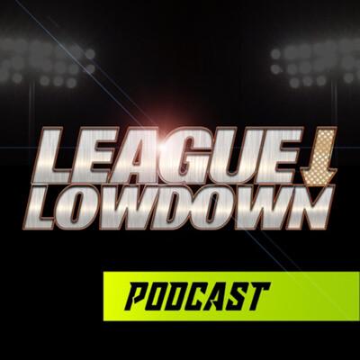 League Lowdown