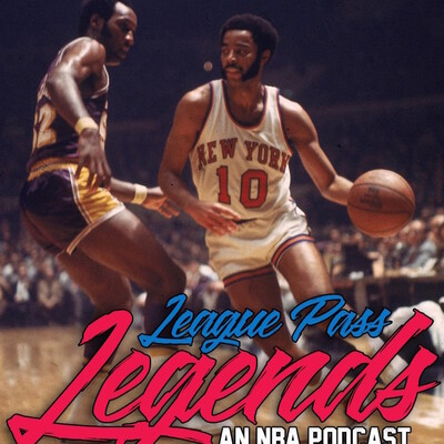League Pass Legends NBA Podcast