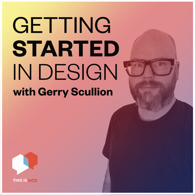 Getting started in Design