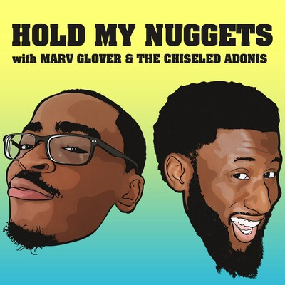Hold My Nuggets
