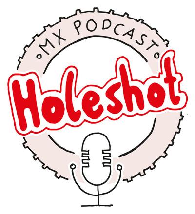 HOLESHOT MX Podcast