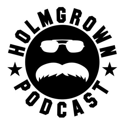 Holmgrown Podcast
