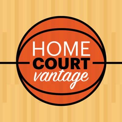 Home Court Vantage Podcast