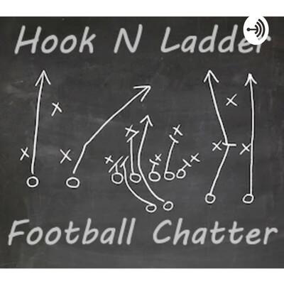 Hook N Ladder Football Chatter