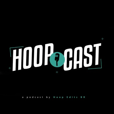 Hoop Edits BR Podcast