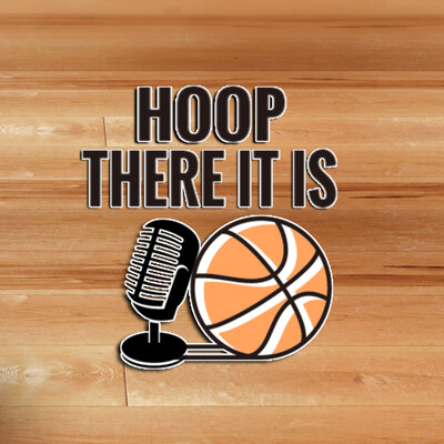 Hoop There It Is Podcast