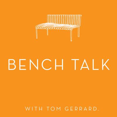 Bench Talk