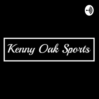 For The Love of Sports with Kenny Oak