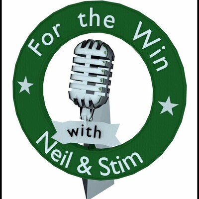 For The Win with Neil & Stim