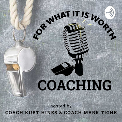 For What it's Worth Coaching