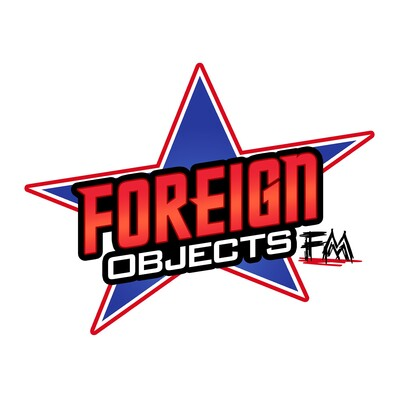 Foreign Objects FM