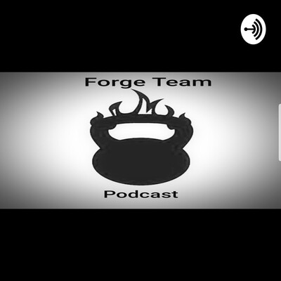 Forge Team podcast