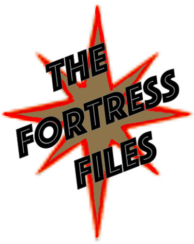 Fortress Files