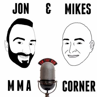 Jon and Mikes MMA Corner